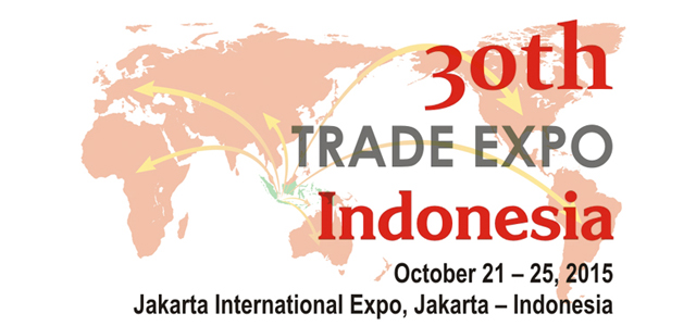 Updated: 30th Trade Expo Indonesia on 21-25 October 2015